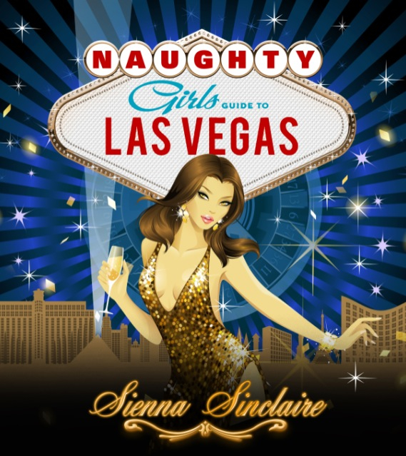 Naughty Girl's Guide to Las Vegas